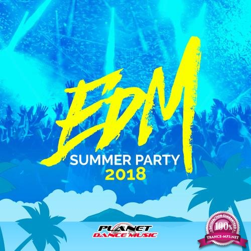 EDM Summer Party 2018 (2018)