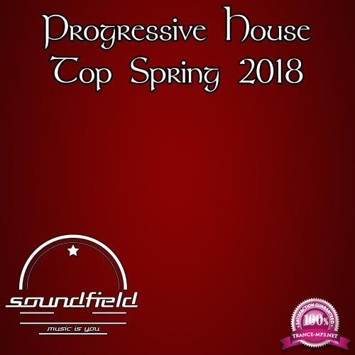 Progressive House Top Spring 2018 (2018)