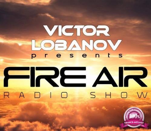 Victor Lobanov - Fire Air 186 (2018-07-11)