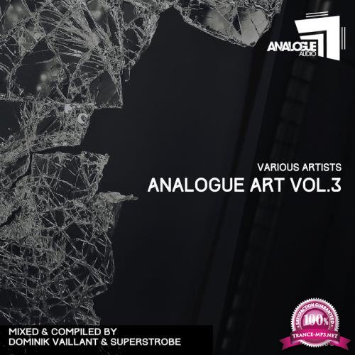 Dominik Vaillant & Superstrobe - Analogue Art Vol 3 (2018)