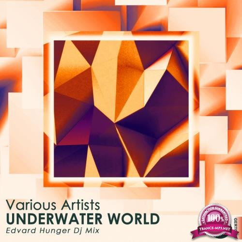 Gert - Underwater World (Edvard Hunger Dj Mix) (2018)