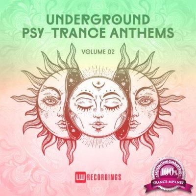 Underground Psy-Trance Anthems, Vol. 02 (2018)