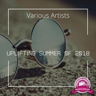 Uplifting Summer Of 2018 (2018)