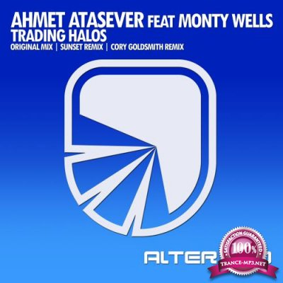 Ahmet Atasever feat. Monty Wells - Trading Halos (2018)