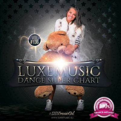 LUXEmusic - Dance Super Chart Vol.135 (2018)