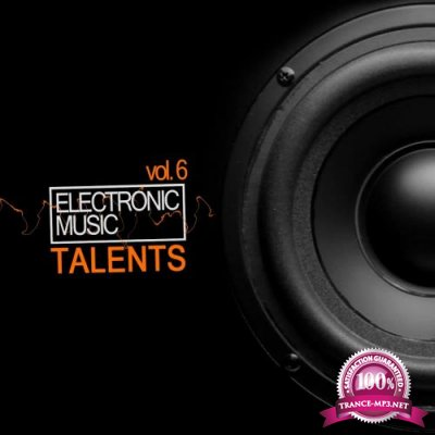 Talents, Vol. 6 (Electronic Music) (2018)