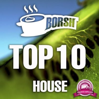 Borsh Top 10 House (2018)