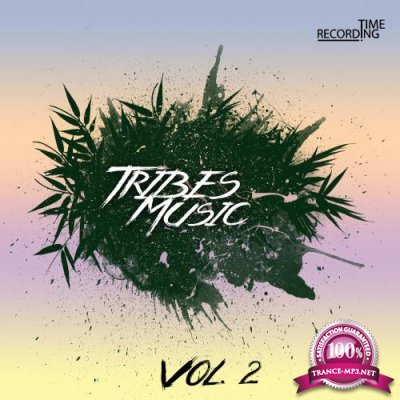 Tribes Music Vol. 2 (2018)
