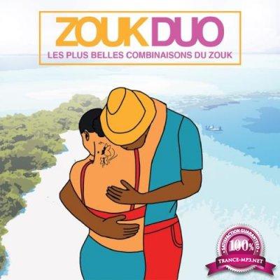 Zouk Duo (Les Plus Belles Combinaisons Du Zouk) (2018)