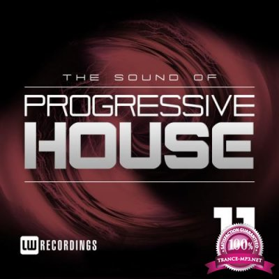 The Sound Of Progressive House, Vol. 11 (2018)