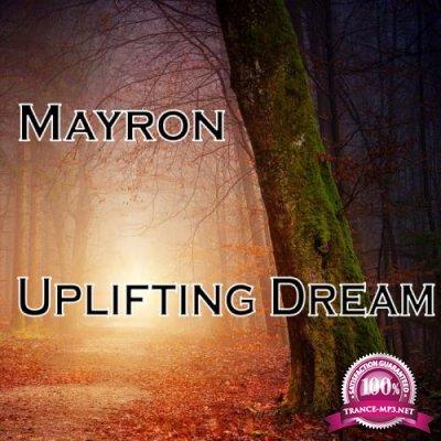 Mayron - Uplifting Dream (2018)