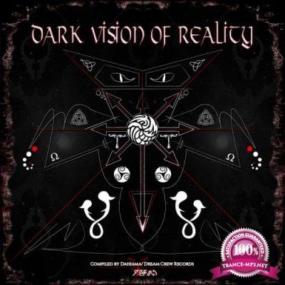 Dark Vision Of Reality (2018)