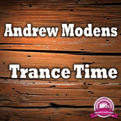 Andrew Modens - Trance Time (2018)