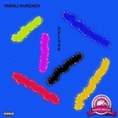 Yarali Kurzaev - Deluxe (2018)