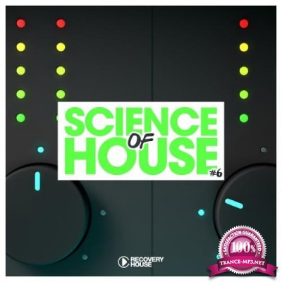 Science of House, Vol. 6 (2018)