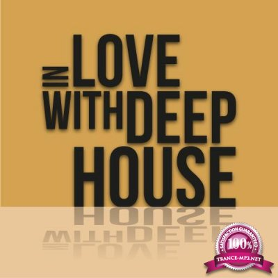 In Love with Deep House (2018)