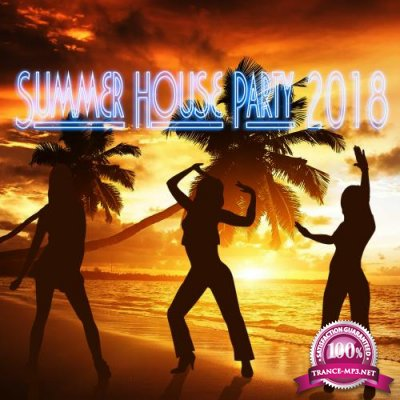 Summer House Party 2018 (2018)