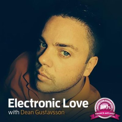 Dean Gustavsson - Electronic Love 070 (2018-07-20)