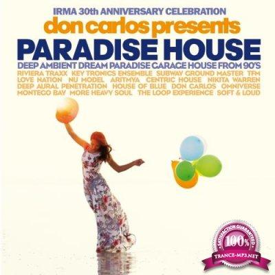 Don Carlos - Paradise House (Irma 30th Anniversary Celebration) (2018)