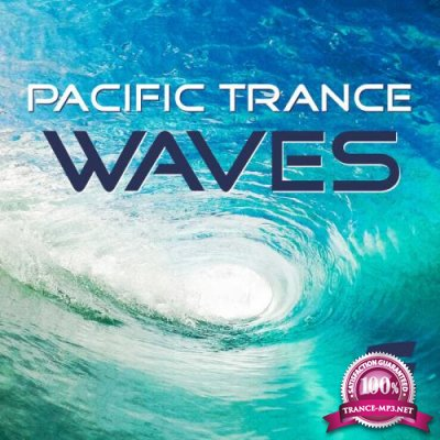 Pacific Trance Waves (2018)