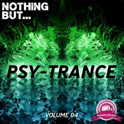 Nothing But... Psy Trance Vol 04 (2018)