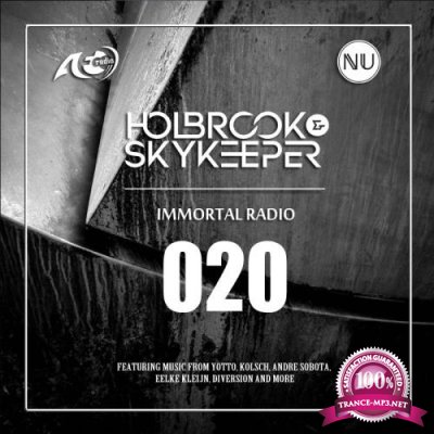 Holbrook & SkyKeeper - Immortal 020 (2018-07-24)