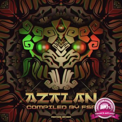 Aztlan (Compiled By FSP) (2018)