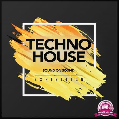 Sound On Sound - Techno House Exhibition 2018 (2018)