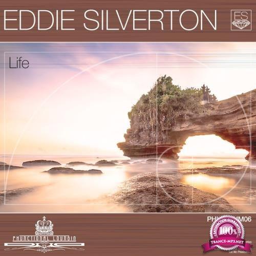 Eddie Silverton - Life (2018)