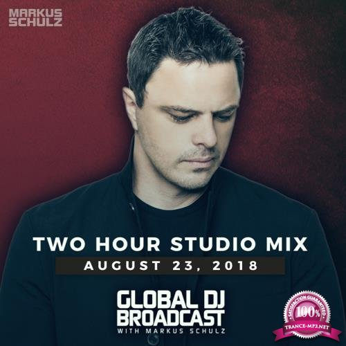 Markus Schulz - Global DJ Broadcast (2018-08-23)