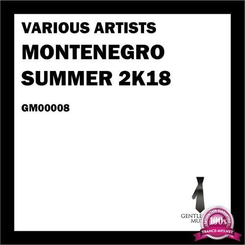 Montenegro Summer 2k18 (2018)