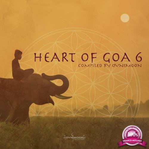 Heart of Goa 6 (Compiled by Ovnimoon) (2018)