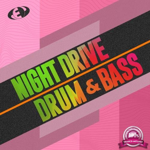 Night Drive Drum & Bass, Vol.8 (2018)