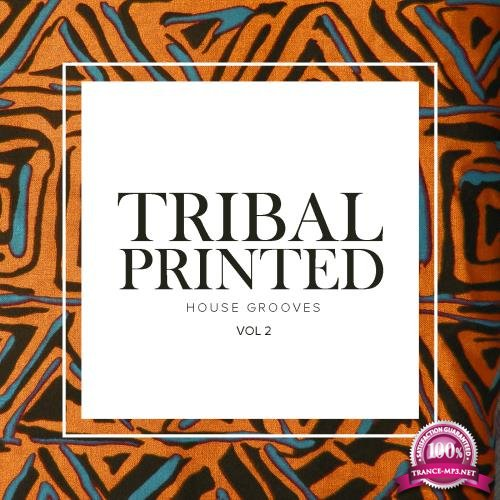 Tribal Printed House Grooves, Vol. 2 (2018)