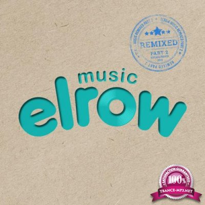 Elrow Music Remixed, Part. 2 (2018)