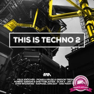 FAZE pres. This Is Techno, Vol. 2 (2018)