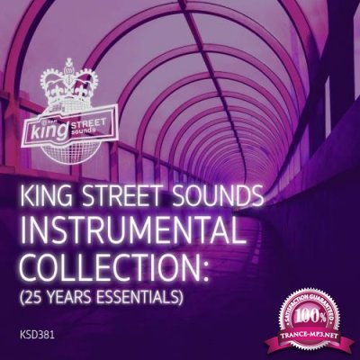 King Street Sounds Instrumental Collection (25 Years Essentials) (2018)