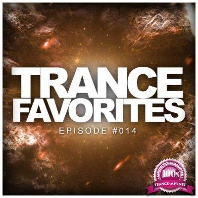 Trance Favorites: Episode #014 (2018) Part 2