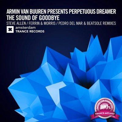 Armin Van Buuren & Elles De Graaf - The Sound of Goodbye (The Remixes) (2018)