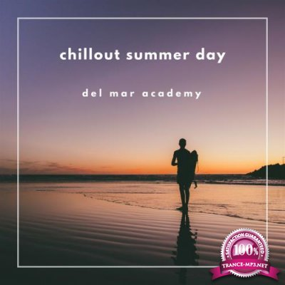 Del Mar Academy - Chillout Summer Day (2018)