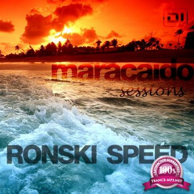 Ronski Speed - Maracaido Sessions (August 2018) (2018-08-07)