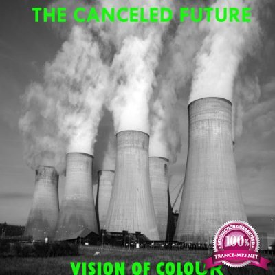 Vision Of Colour - The Cancelled Future (2018)