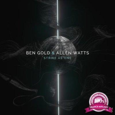 Ben Gold & Allen Watts - Strike as One (2018)