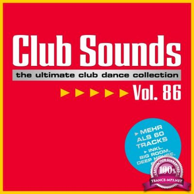 Club Sounds: The Ultimate Club Dance Collection Vol. 86 (2018)