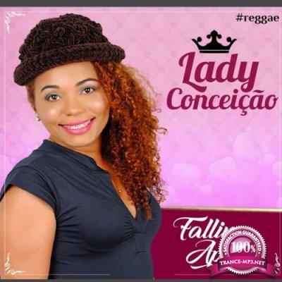 Lady Conceico - Falling Apart (2018)