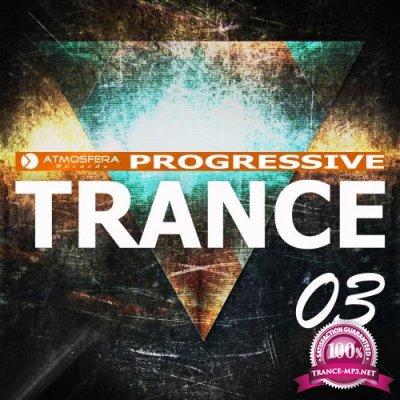 Atmosfera Records: Progressive Trance, Vol. 03 (2018)