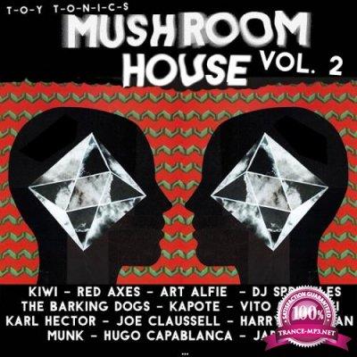 Mushroom House, Vol. 2 (2018)