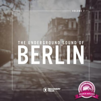 The Underground Sound of Berlin, Vol. 7 (2018)