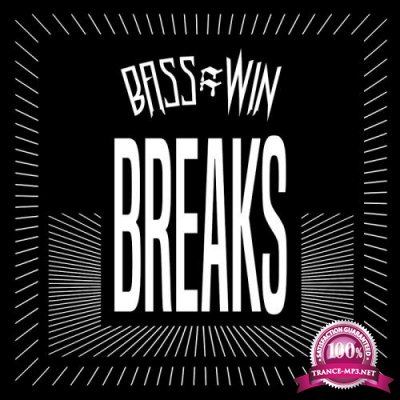 Bass = Win Breaks (2018)