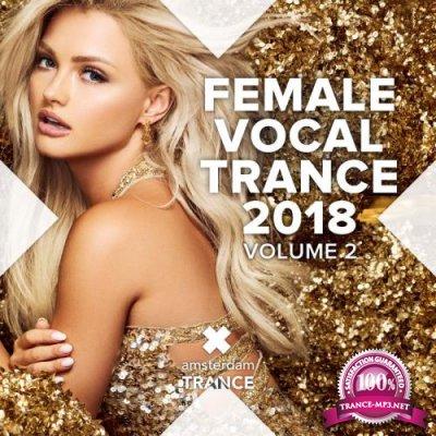 Female Vocal Trance 2018, Vol. 2 (2018)